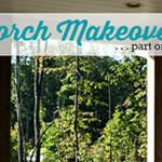 Porch Makeover ... part one