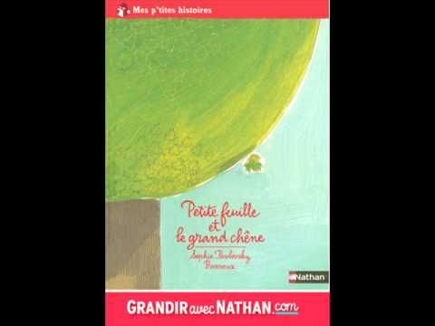 Petite feuille et le grand chêne : Editions Nathan - YouTube