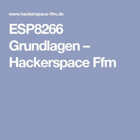 ESP8266 Grundlagen – Hackerspace Ffm