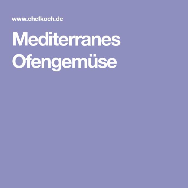 Mediterranes Ofengemüse