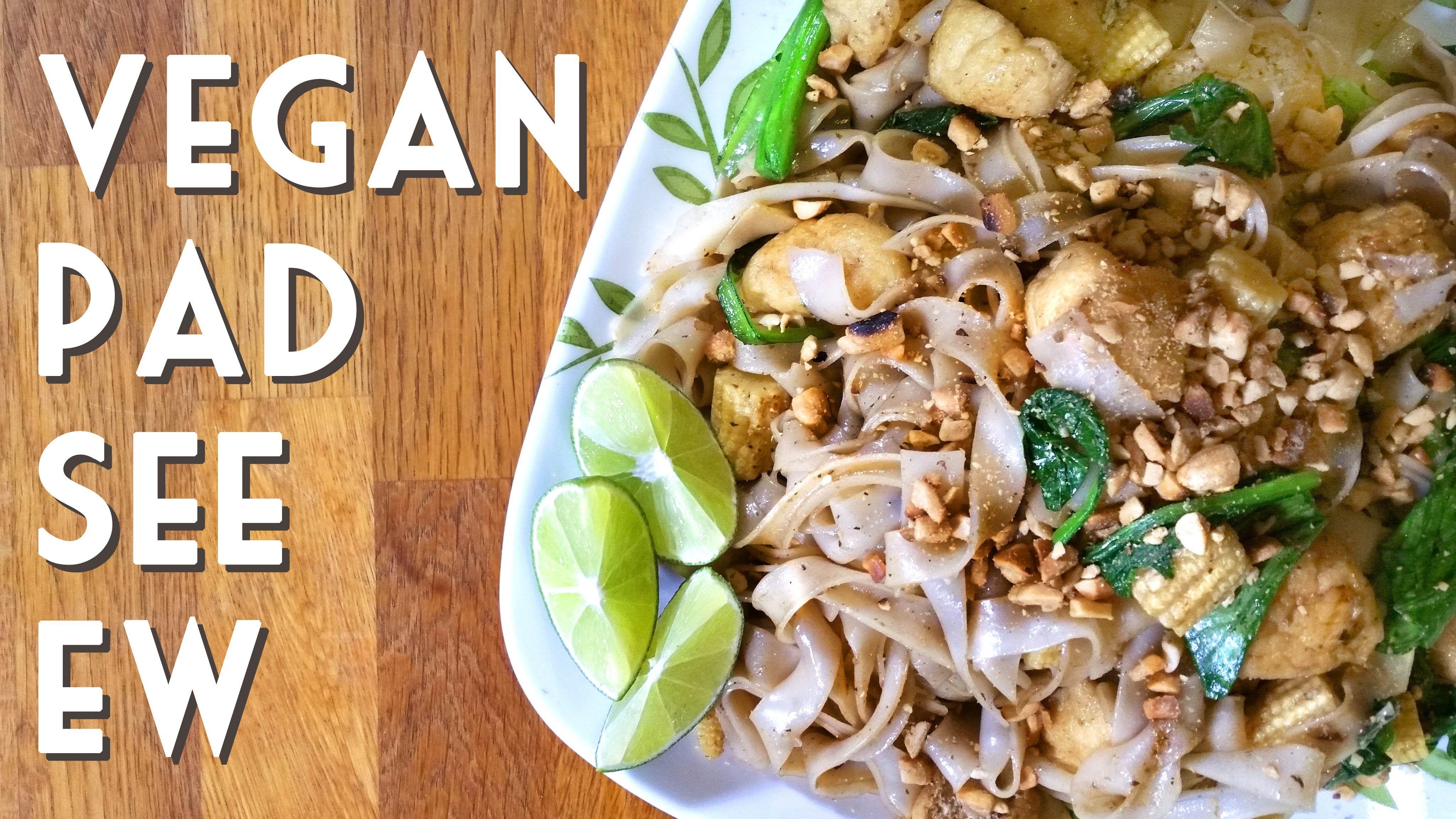 Vegan pad see ew thai stir fry noodle recipe vegan plant based new recipe video for you guys vegan thai pad see ew forumfinder Gallery