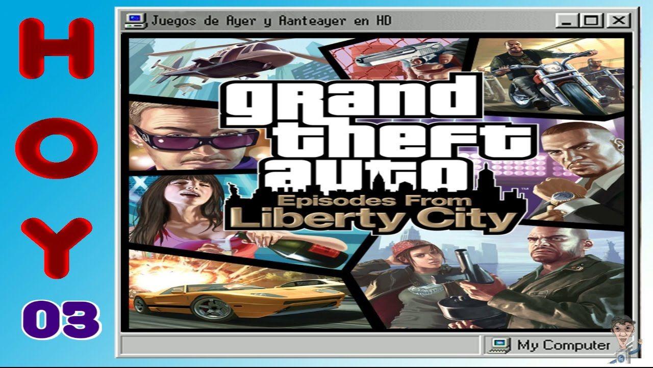 03 Gta Iv Episodes From Liberty City Juegos De Ayer Y Anteayer En Hd Grand Theft Auto Juegos Pc Gta