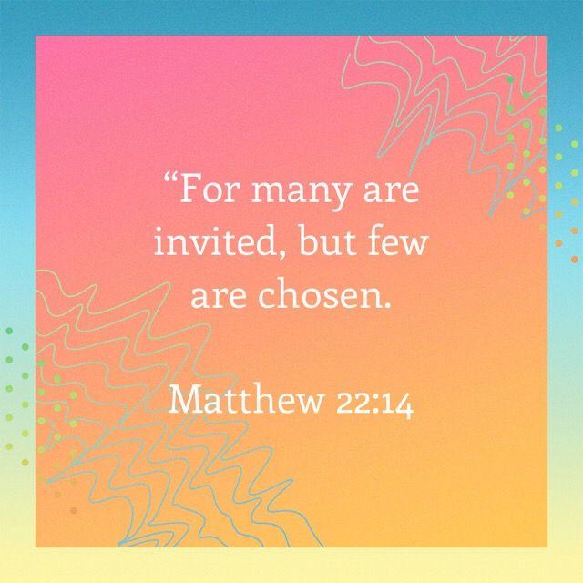 Pin by Francesca Goh on Advent Bible apps, Matthew 22 14