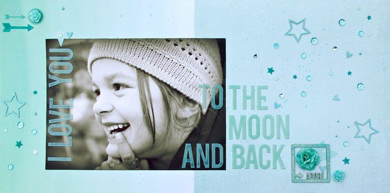 ...to the moon and back - Scrapbook.com