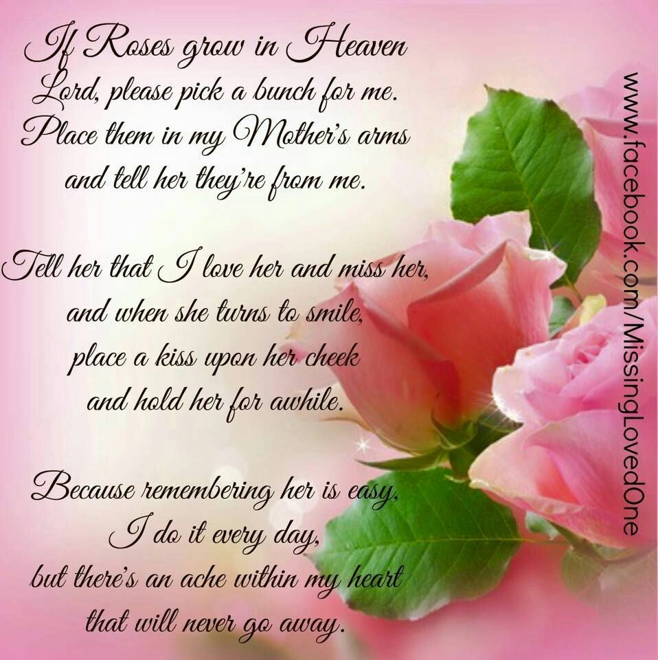 If roses grow in heaven | Mom in heaven, Mother in heaven