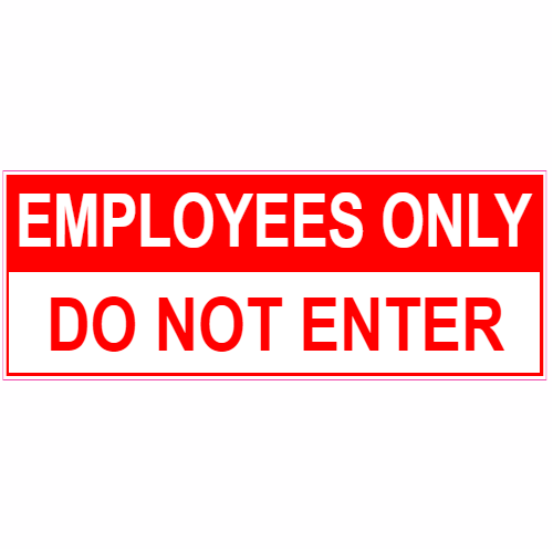 Employees only do not enter sticker stickers onlinecustom