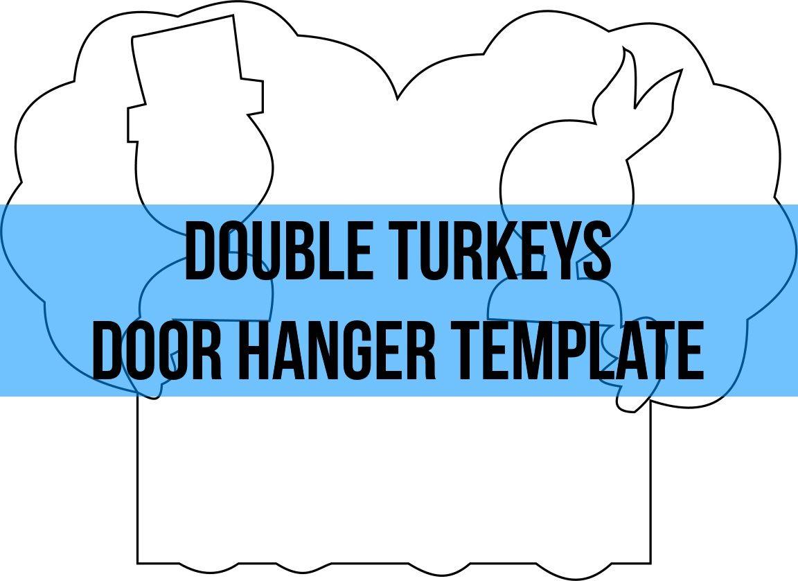 Double Turkeys Door Hanger Wreath Attachment Template Door