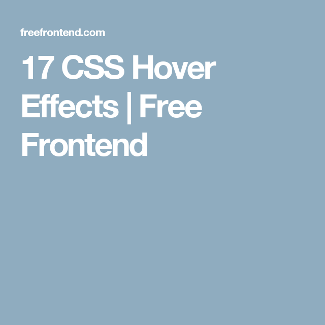 17 CSS Hover Effects | Free Frontend | CSS | Html css, Web design