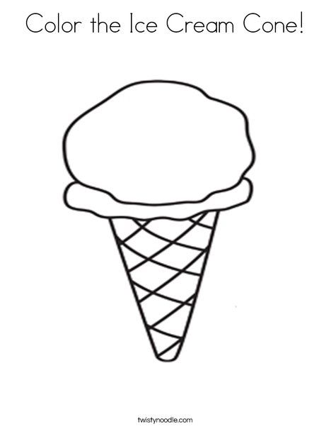 Color The Ice Cream Cone Coloring Page Twisty Noodle Coloring