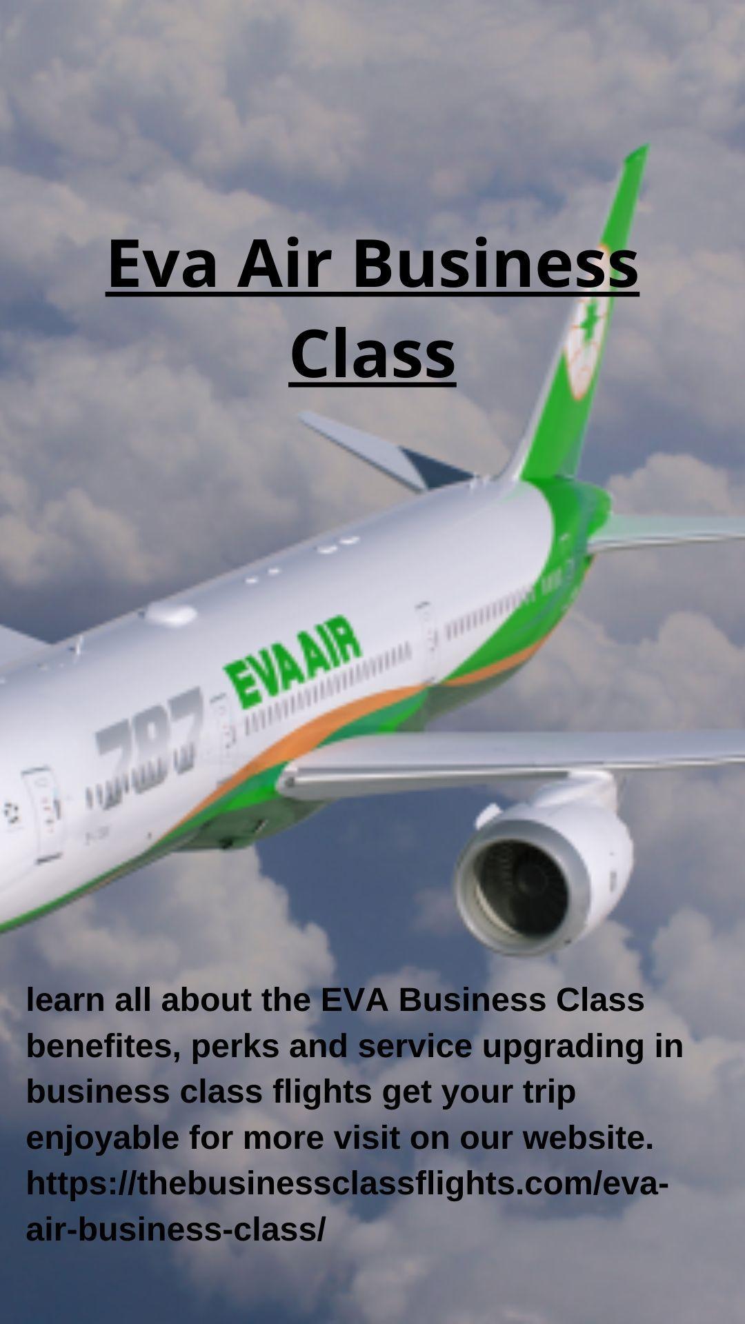 Get upto 40 Discount on Eva Air Business Class Flight