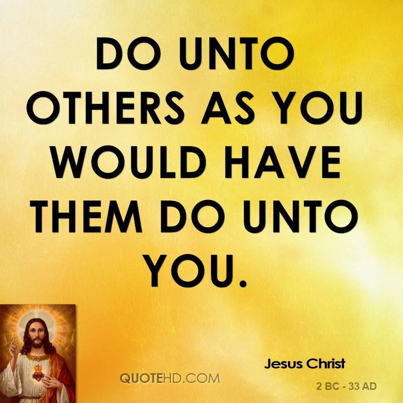 Do Unto Others Quotes Jesus Christ Quotes  Jesus Christ Quote Let Him Christian