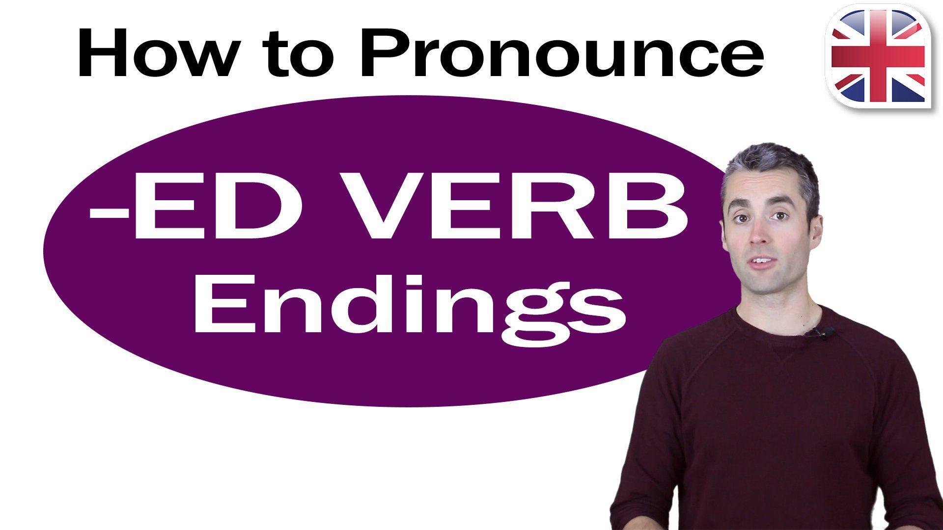Pronounce Verbs Ending Ed Video Lesson