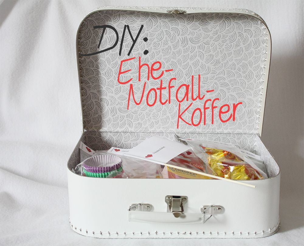 DIYGeschenk zur Hochzeit EheNotfallKoffer Geschenke