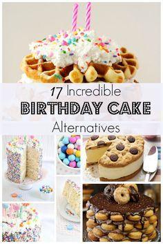 17 Incredible Birthday Cake Alternatives Birthday Cakes