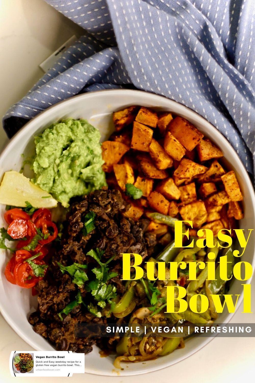 Vegan Burrito Bowl Urbanfoodlover Recipe In 2020 Vegetarian Recipes Easy Recipes Vegan Recipes Healthy