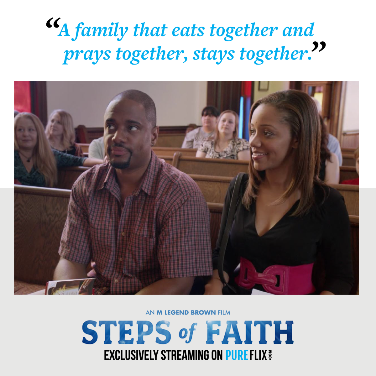 Coming Soon to Pure Flix Steps of Faith! Sign up for your