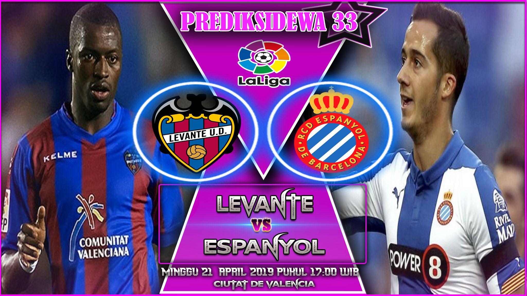 Prediksi Levante vs Espanyol 21 April 2019 Sevilla