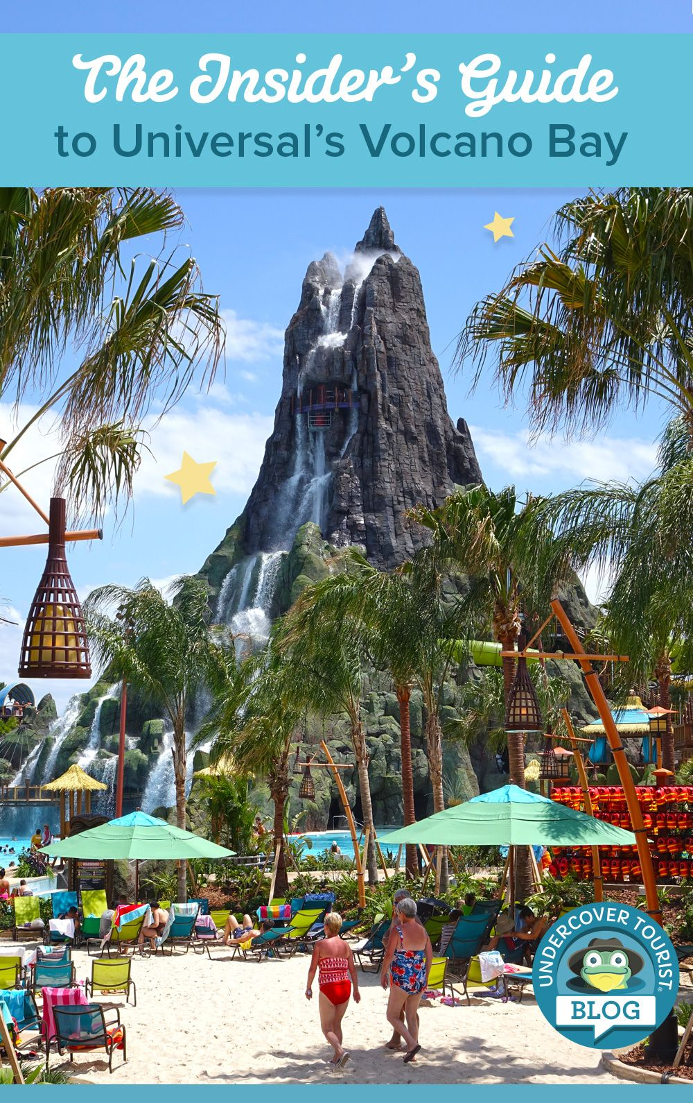 the ultimate insider guide to universal s volcano bay in 2019 rh pinterest com