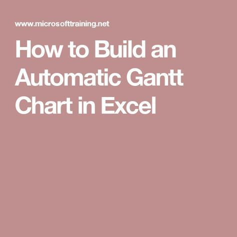 How to Build an Automatic Gantt Chart in Excel informatique