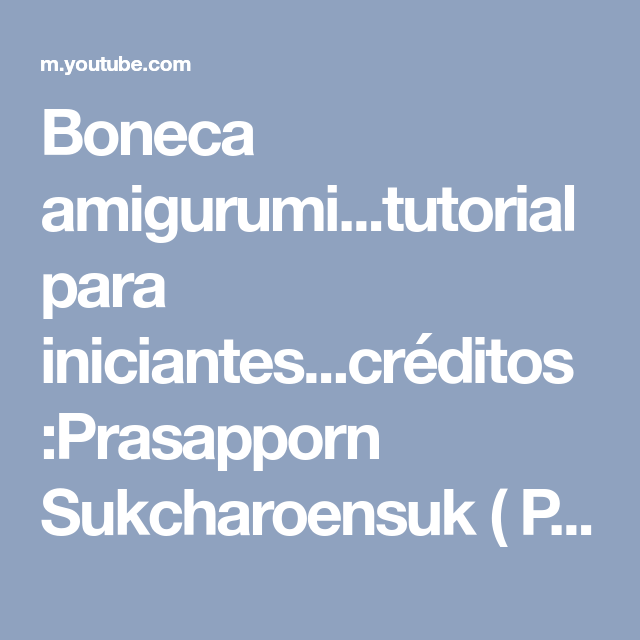 Boneca Emília - Parte 1 #BonekdeCrochê - YouTube   640x640