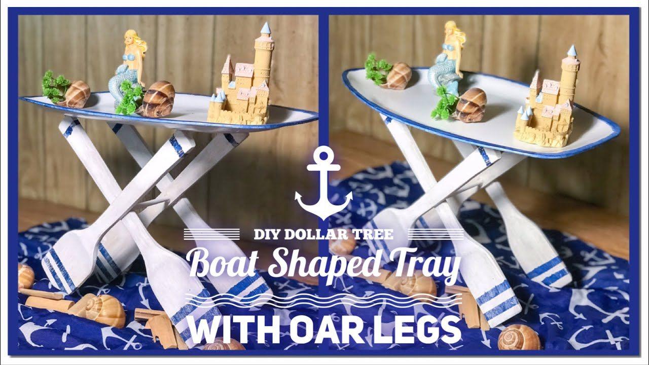 Diy Dollar Tree Boat Shaped Tray Table With Oar Legs Summer