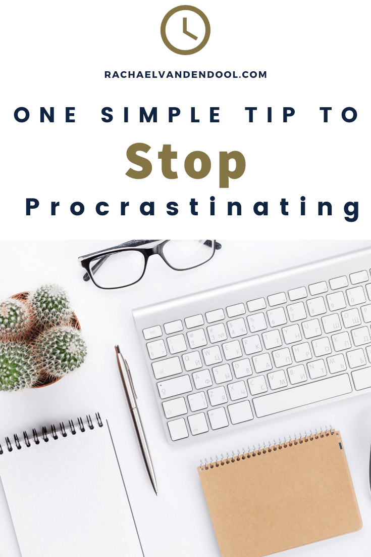 Stop Procrastinating With This One Simple Tip How To Stop Procrastinating Time Management Time Management Skills