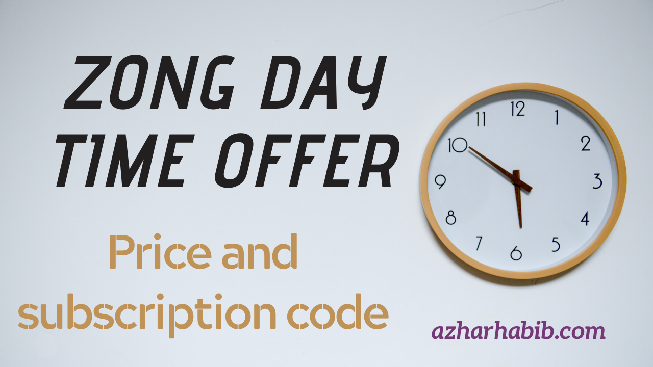 Zong Day Time Offer 2020 Latest Zong One Day Offer Code In 2020 Day And Time Coding Offer Code