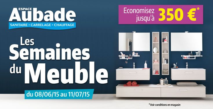 Profitez vite des Semaines du Meuble chez Espace Aubade ! #BonPlan