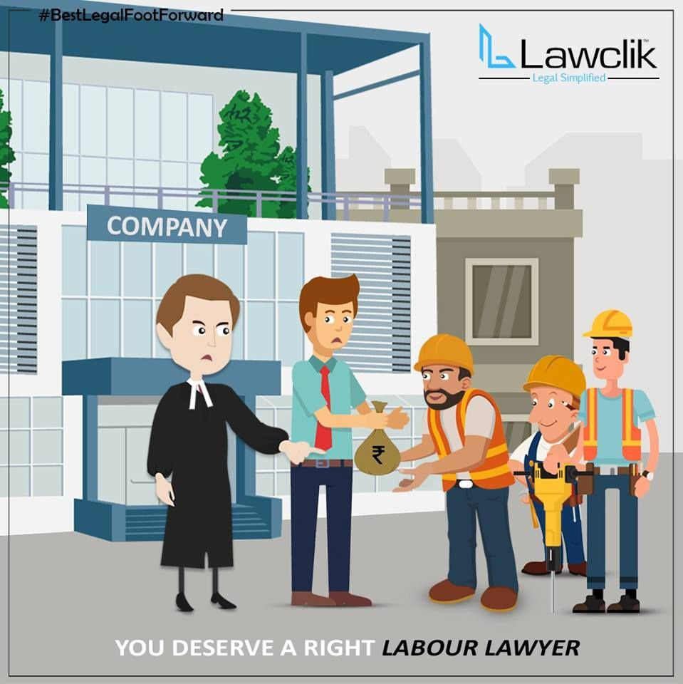You deserve a right Labour Lawyer, Lawclik covers all your
