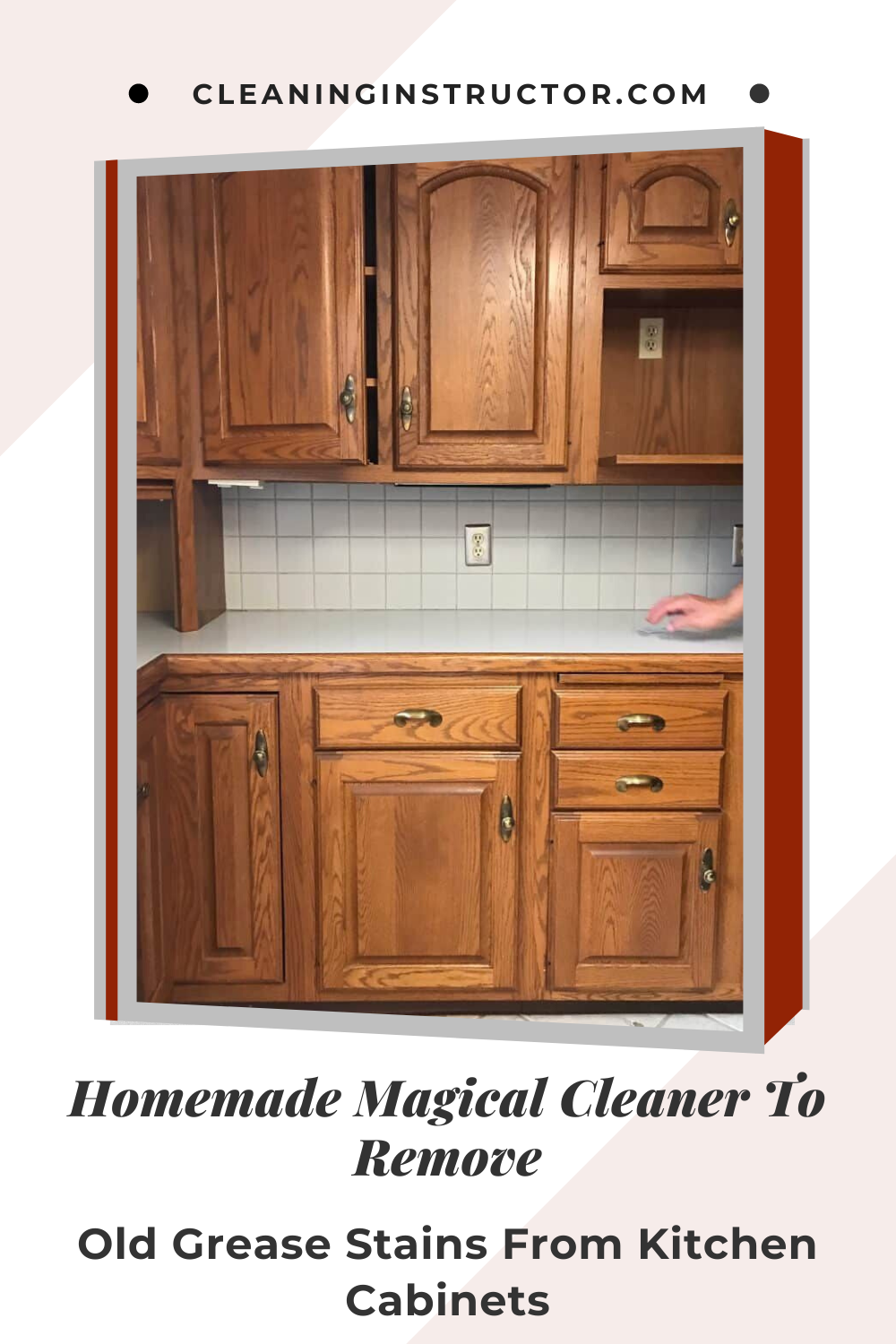 Homemade Magical Cleaner To Remove Old Grease Stains From Kitchen Cabinets In 2020 Staining Cabinets Kitchen Cabinets Grease Stains