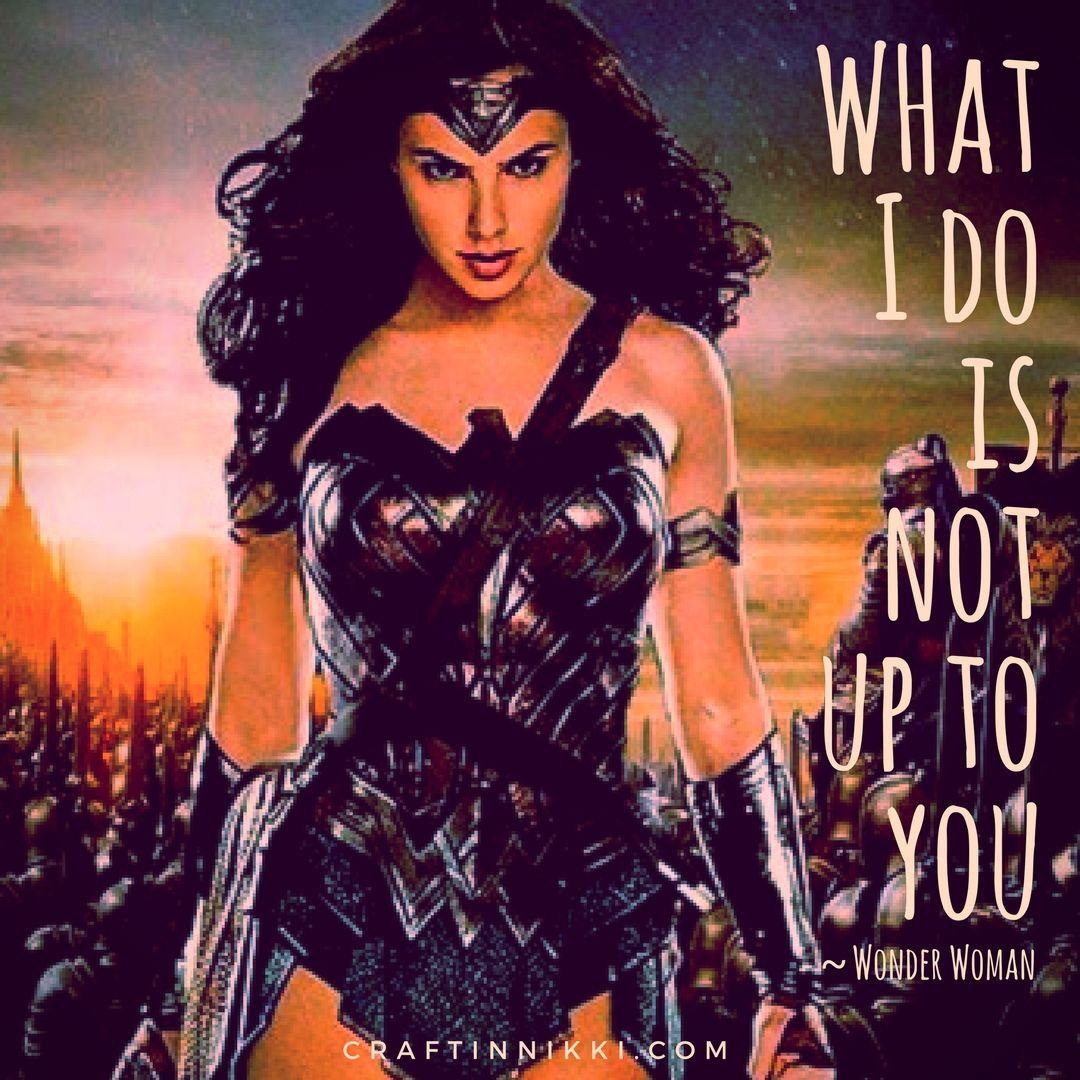 Top 10 Wonder Woman Quotes Wonder Woman Quotes Wonder Woman Woman Quotes