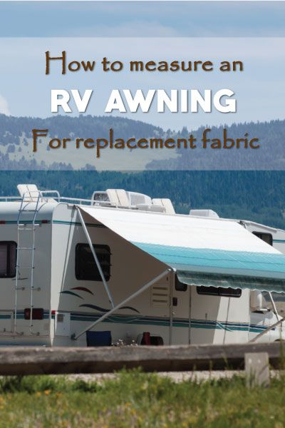 How To Measure An RV Awning The Right Way