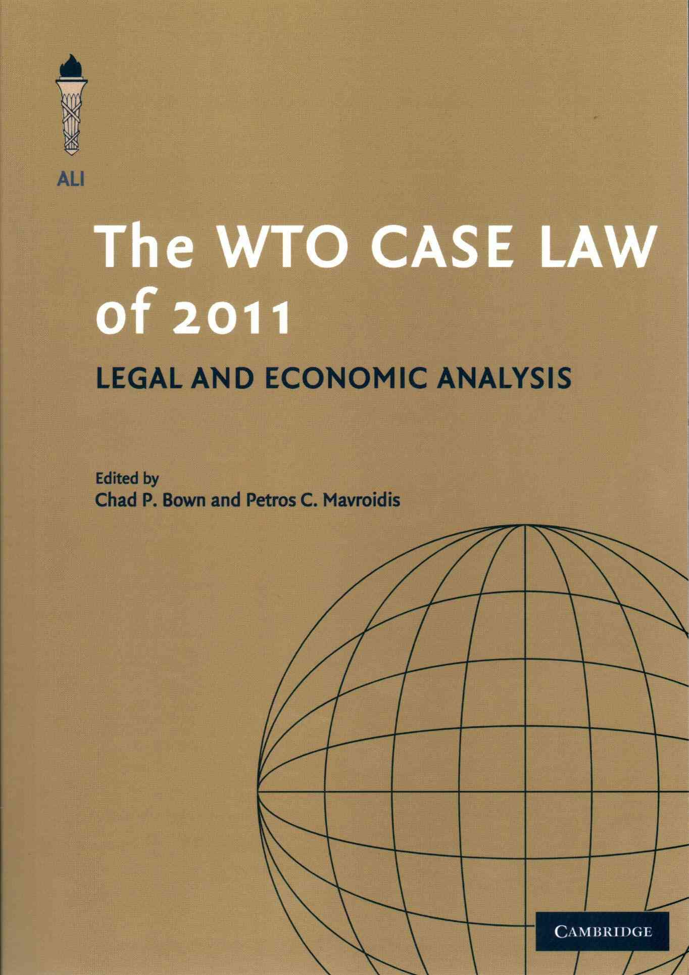 The WTO Case Law of 2011: Legal and Economic Analysis