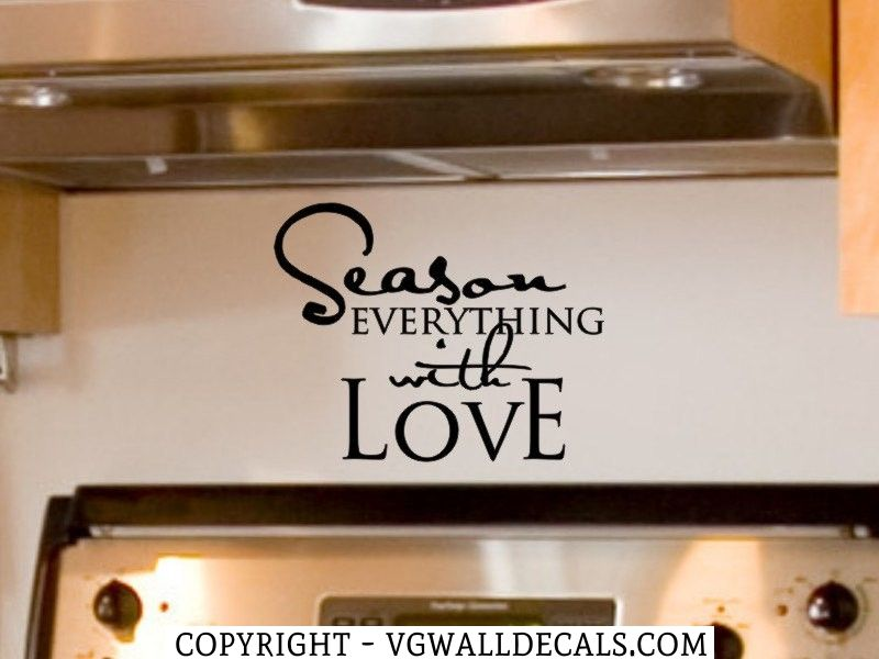 Wall Decor Kitchen Wall Decal Season Everything With Love Dining Room Wall Decor With Images Kitchen Wall Decals Rustic Kitchen Wall Decor