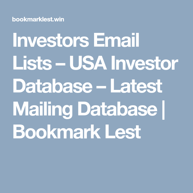 Investors Email Lists – USA Investor Database – Latest Mailing