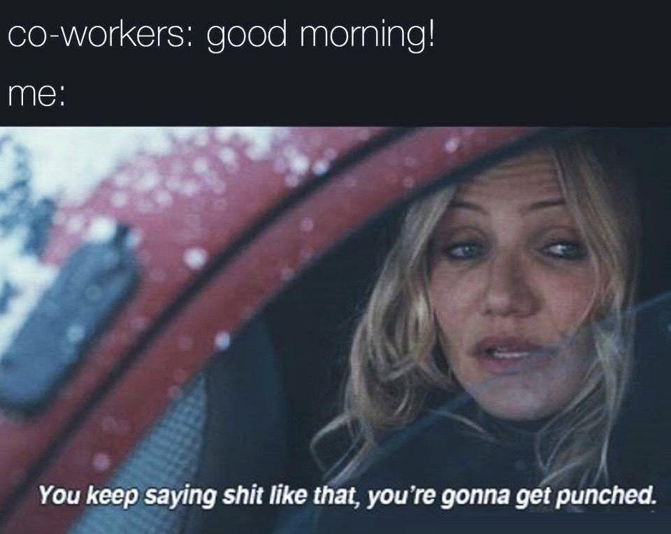 Pin By April Addington On Humor On The Job Workplace Memes Workout Humor Sayings