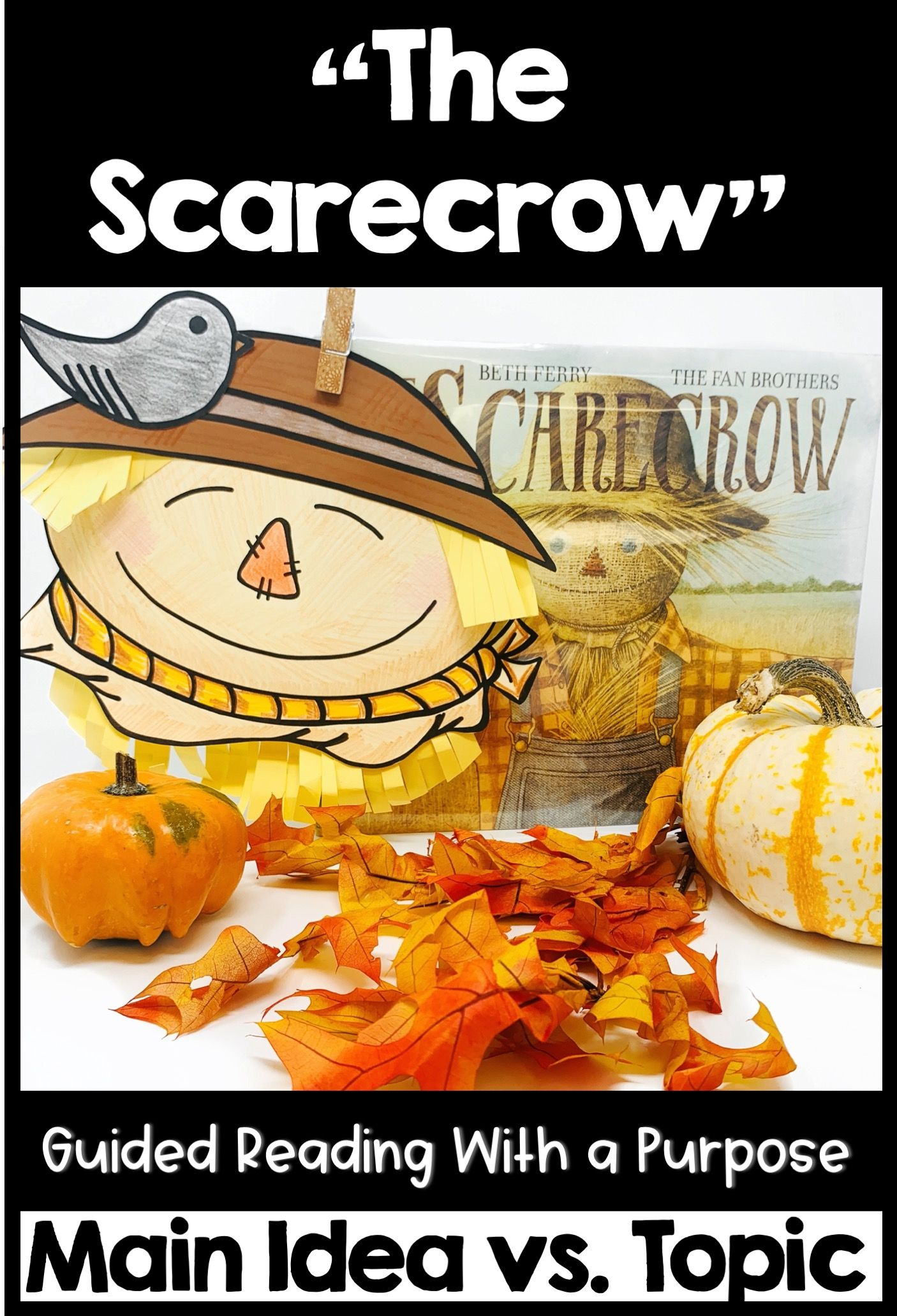 The Scarecrow Guided Reading Activities Main Idea Vs