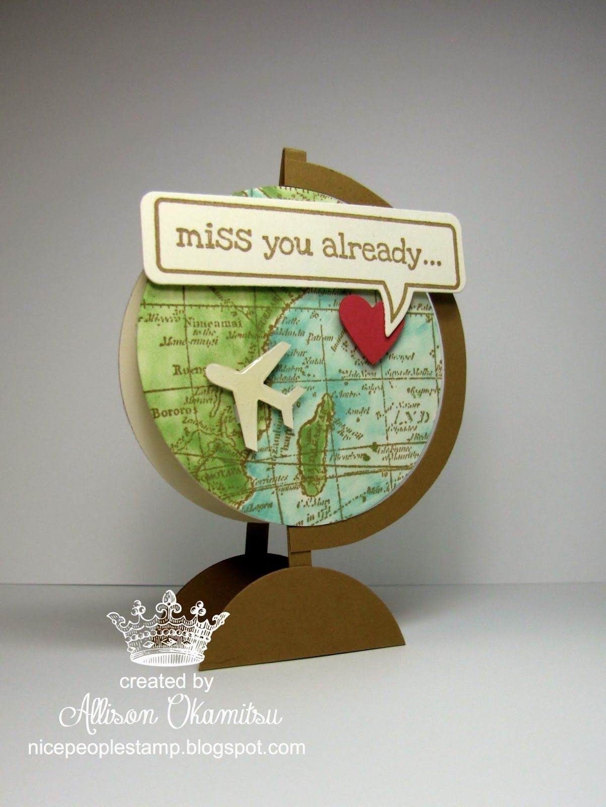 nice people stamp world map miss you globe card cards pinterest karten geschenke und. Black Bedroom Furniture Sets. Home Design Ideas