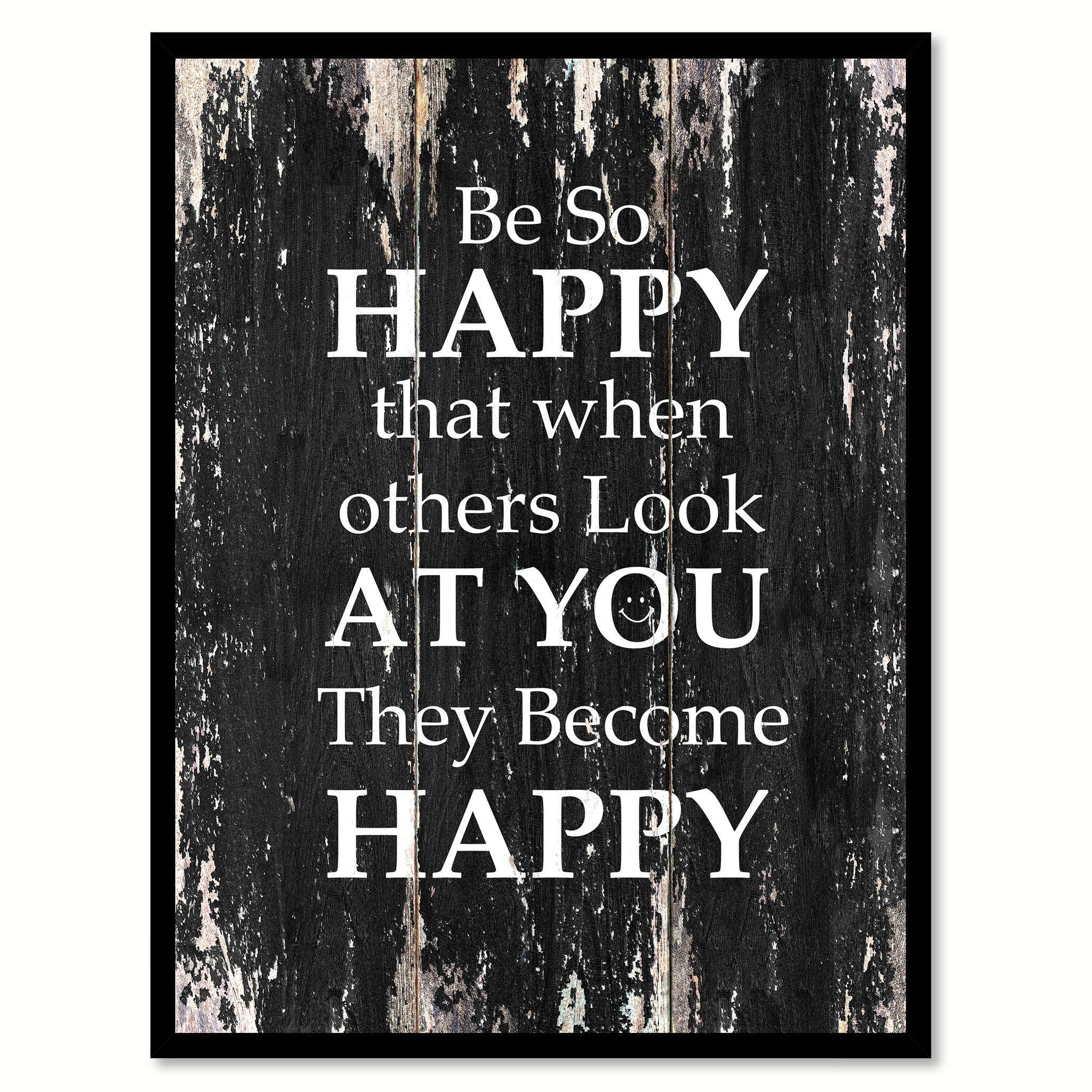 Be So Happy That When Others Look At You They Become Happy Motivational Quote Saying Canvas Print With Picture Wall Art Gift Home Decor Wall Art Wall Art Decor