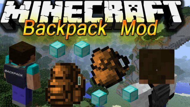 Backpacks Mod 1 9 3 1 9 1 8 9 1 7 10 While Roaming Around In