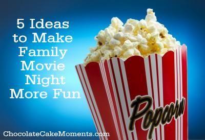 5 Ideas To Make Family Movie Night More Fun Www