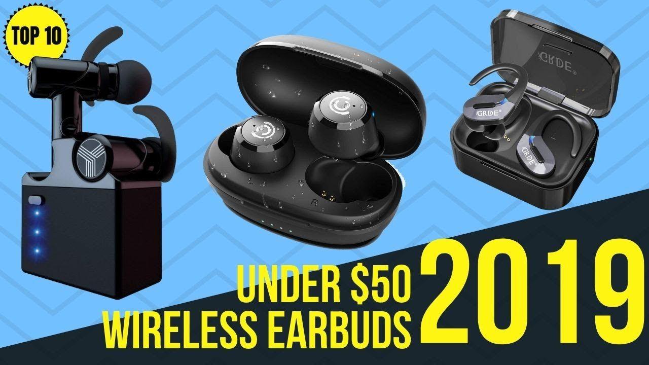 Top 10 Best Wireless Earbuds Under 50 of 2019 / Cheap
