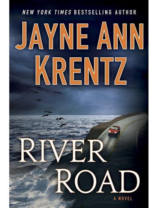 Exclusive excerpt: 'River Road' by Jayne Ann Krentz ...
