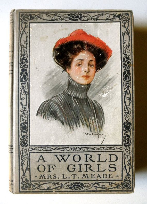 Antique Book A World of Girls: The Story of School by Mrs