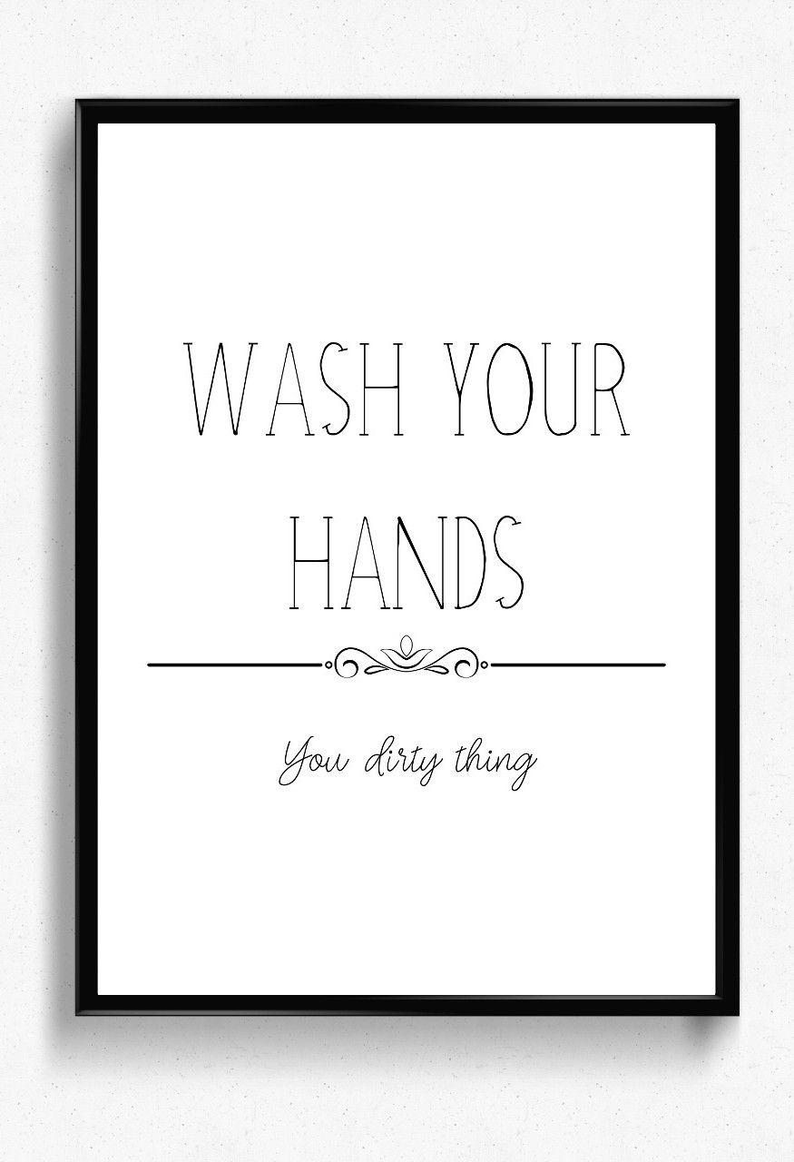 Wash Your Hands Sign Printable Bathroom Wall Decor Funny