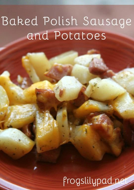 Baked polish sausage and potatoes frogs lilypad pinterest quick and easy is this dish and yummy too baked polish sausage and potatoes is sure to be a crowd pleaser frogslilypad forumfinder Image collections