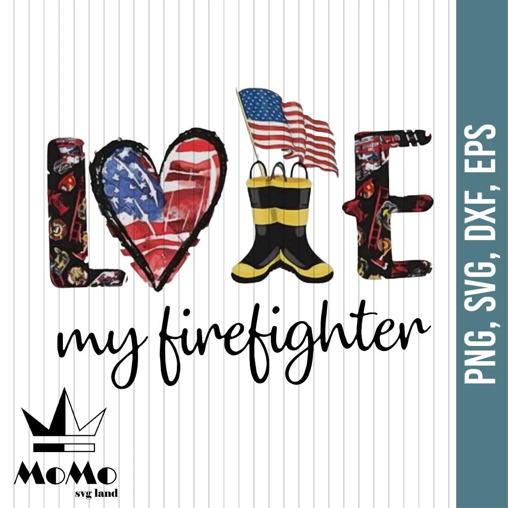 Download Love My Firefighter Svg, Love Svg, Firefighter Svg ...