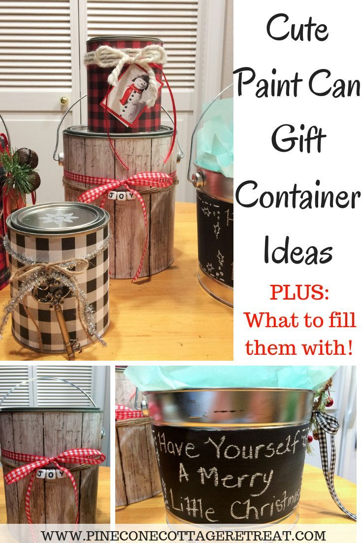 Paint can gift container ideas for your holiday gifts