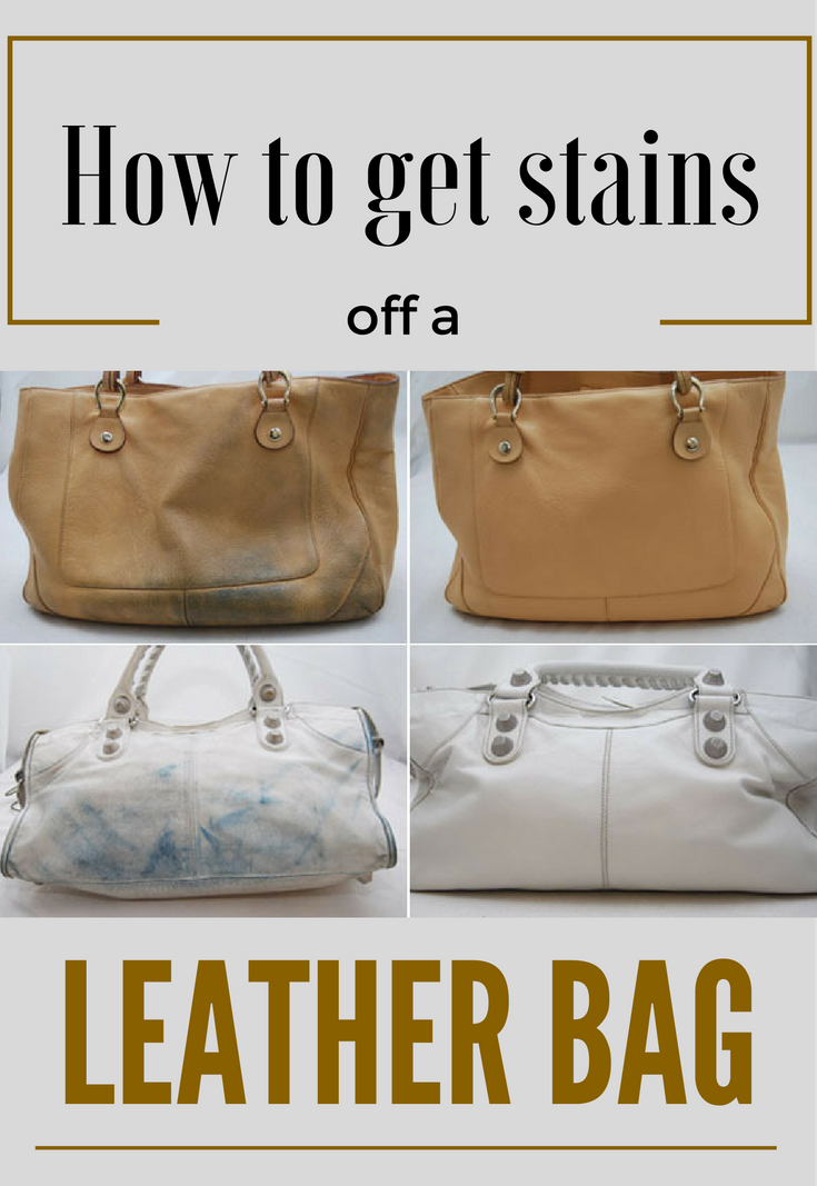 Learn How To Get Stains Off A Leather Bag