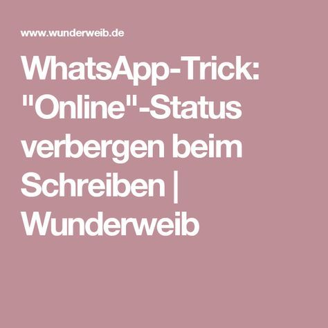 Whatsapp Tricks Beim Schreiben